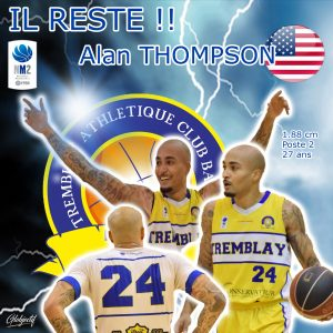 IL RESTE ! 2020-2021 – NM2 – ALAN MICHAEL « AIR » THOMPSON